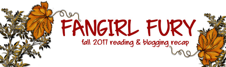 Fall 2017 Reading and Blogging Recap