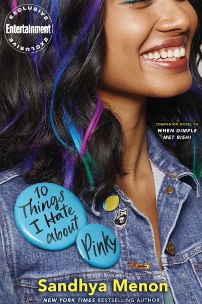 10 Things I Hate About Pinky cover reveal Sandhya Menon Credit: Simon & Schuster Children's Publishing